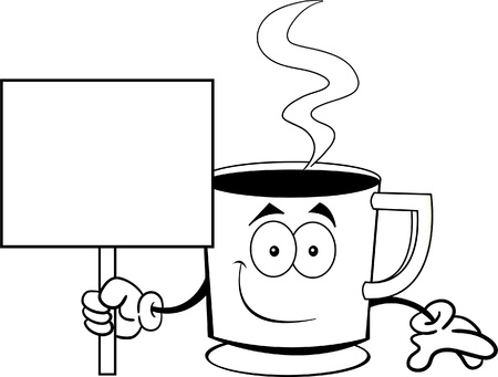 Black and white illustration of a cup of coffee holding a sign