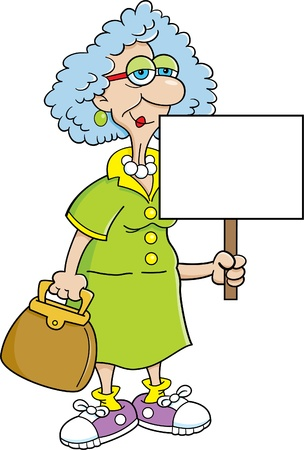 old sign: Cartoon illustration of a senior citizen women holding a sign  Illustration
