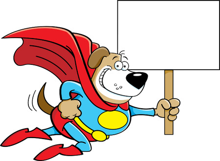 super dog: Cartoon illustration of a superhero dog with a sign