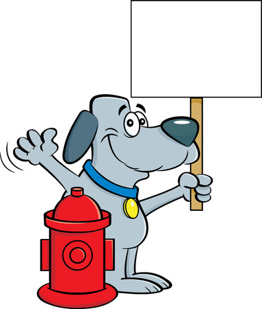 Cartoon dog holding a sign next to a fire hydrant. Illustration