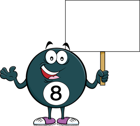 Cartoon illustration of a eight ball holding a sign.