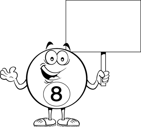 Black and white illustration of a eight ball holding a sign.