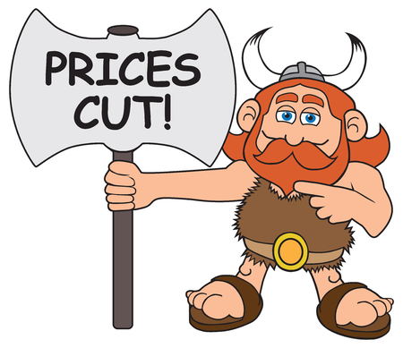 A cartoon viking is holdng an axe shaped sign advertising lower prices Çizim