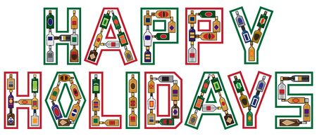 The greeting of Happy Holidays spelled out using liquor bottles