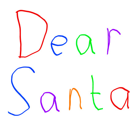 dear: Dear Santa Christmas Letter Childs Handwriting Isolated on White Background