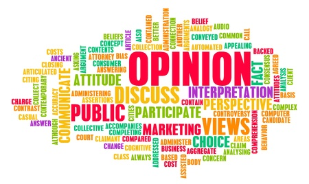 public opinion: Opinion and Personal Views on a Public Issue Stock Photo