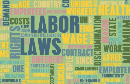 minimum wage: Labor Laws in the Workplace as Concept
