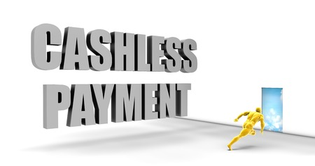 cashless: Cashless Payment as a Fast Track Direct Express Path