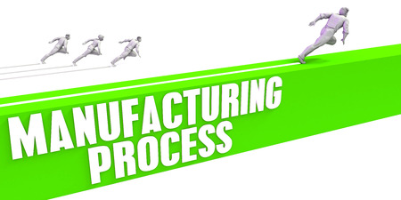 Manufacturing Process as a Fast Track To Success