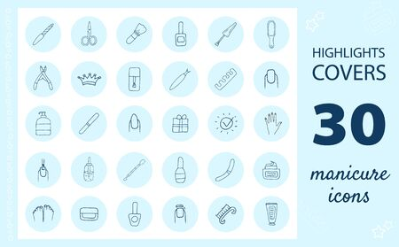 Manicure and pedicure icons. Highlights Stories Covers for popular social media. Perfect for bloggers. Set of hand drawn signs. Beautiful simple vector icons.