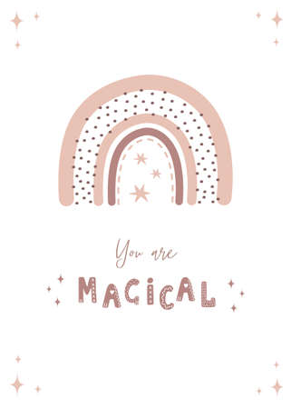 Trendy rainbow in boho style in different color. You are magical. Children illustrations for poster or post card. Doodle art element. Modern vector illustration.
