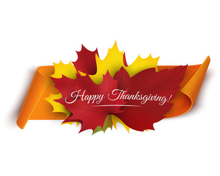 Happy Thanksgiving banner with colorful autumn leaves and paper scroll ribbon. Vector illustration