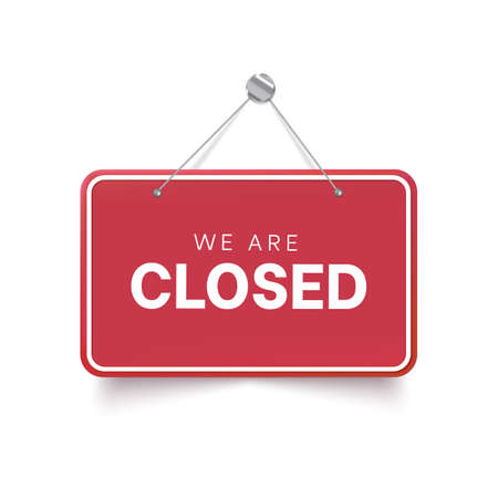 We are closed red sign. Vector isolated signboard Vecteurs