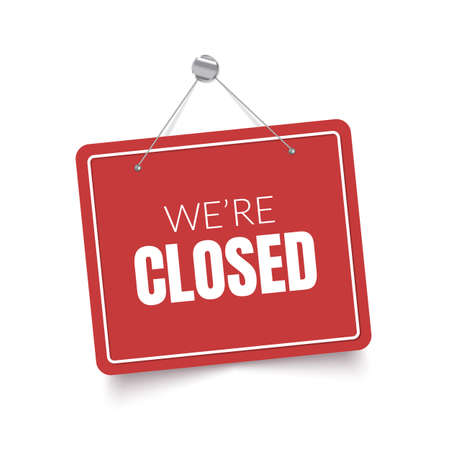 We are closed red sign. Vector isolated signboard
