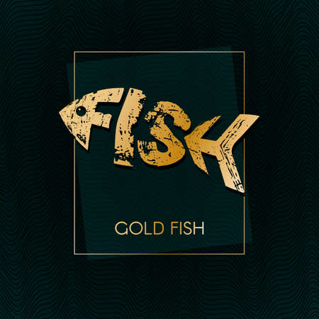 Gold fish in a frame on a dark background of the waves Lettering grunge texture in the word form fish Modern art design elements for layout banners posters menu covers fish luxury icon Vector Vetores