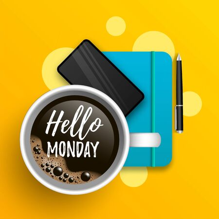 Hello Monday vector illustration with coffee cup