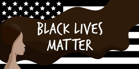Black Lives Matter. Vector Illustration with afroamerican woman and text on black american flag background. Protest against racism and social inequality concept. For social media, web, banner.
