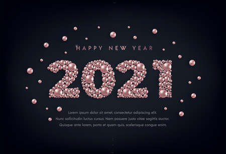 Happy New Year 2021 greeting card design with rose gold bead numbers on black. Pink gold metallic pearl luxury Christmas background.