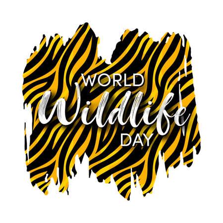 World Wildlife Day Design. Wild animals protect and conservation background. Grunge Tiger skin Template. Vector illustration.