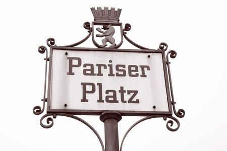 platz: Pariser Platz Square Street Sign; Berlin; Germany; Europe in Black and White Sepia Tone