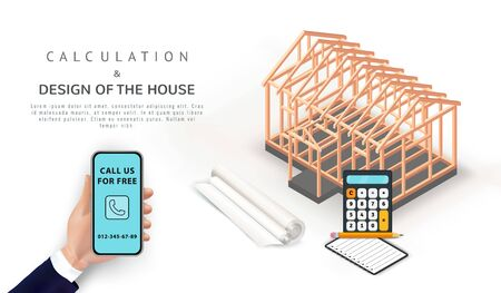 Architectural timber frame house construction project design. Isometric residential house building with calculator, notebook, plan. Hand holding smartphone. Place for text. Banner, poster template