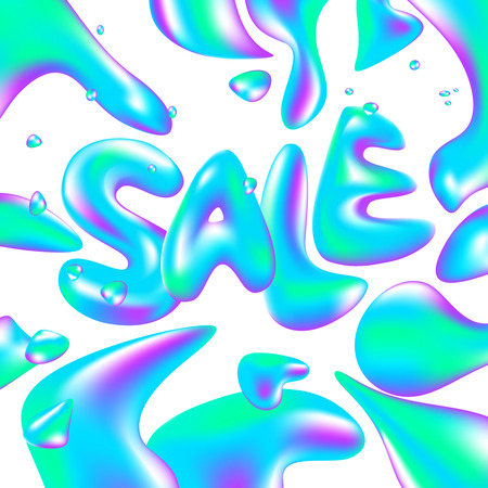 Sale banner template design. Vector illustration. Liquid volumetric letters with drops and splashes discount. Juicy, watery, holographic style. Vector illustration of a special offer. Holographic abstract 3D background with shapes.
