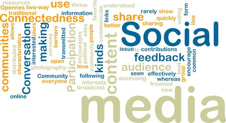 connectedness: Word cloud tags concept illustration of social media