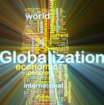 globalization: Word cloud tags concept illustration of globalization glowing light effect