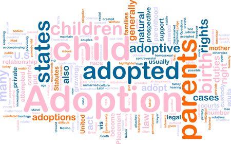 Word cloud concept illustration of  child adoption illustration