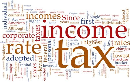 Word cloud concept illustration of  income tax Stock Illustration - 5158569