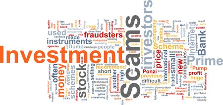 Word cloud concept illustration of  Investment scams illustration