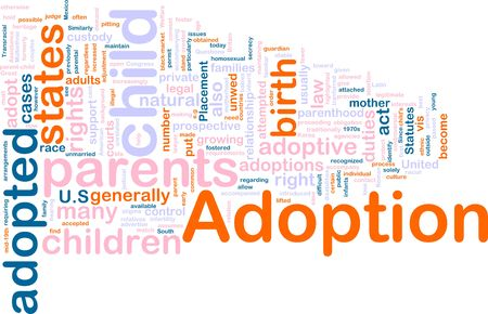 duties: Word cloud concept illustration of  child adoption