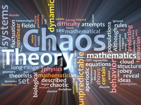 chaos theory: Word cloud concept illustration of chaos theory glowing light effect