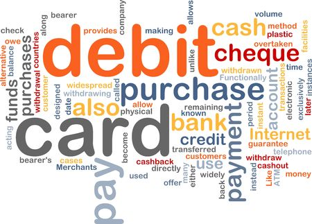 transferred: Word cloud concept illustration of debit card