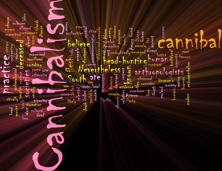 cannibal: Word cloud concept illustration of  cannibalism cannibal glowing light effect  Stock Photo