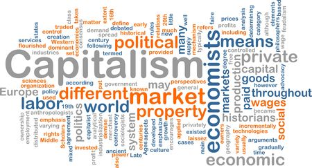 capitalismo: Word cloud concept illustration of capitalism economy Imagens