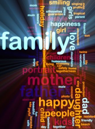happy family: Word cloud concept illustration of happy family glowing light effect