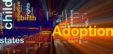 Word cloud concept illustration of  child adoption glowing light effect  illustration