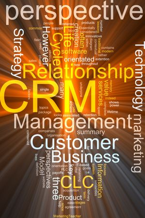crm: Word cloud concept illustration of CRM Customer Relationship Management glowing light effect  Stock Photo