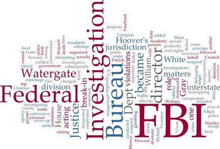 bureau: Word cloud concept illustration FBI Federal Bureau of Investigation