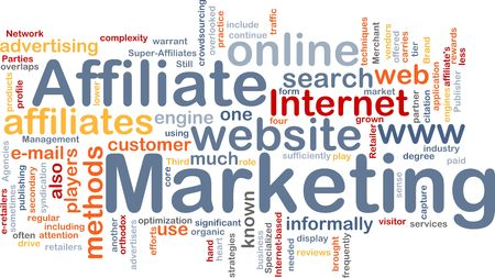 affiliate: Word cloud concept illustration of affiliate marketing