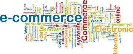 Word cloud concept illustration of e-commerce electronic commerce illustration