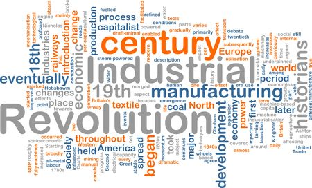 industrialization: Word cloud concept illustration of industrial revolution