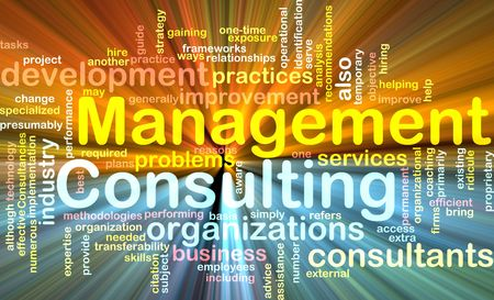 consulting: Word cloud concept illustration of management consulting glowing light effect
