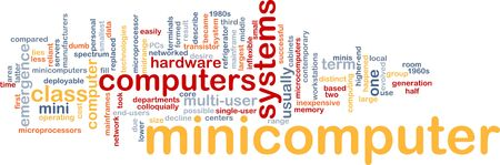 minicomputer: Word cloud concept illustration of minicomputer computer