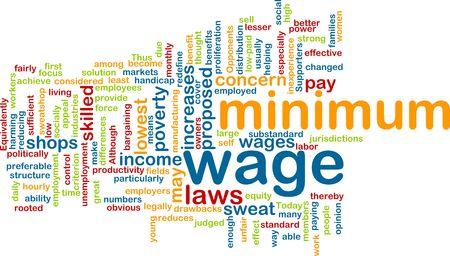 minimum wage: Word cloud concept illustration of minimum wage