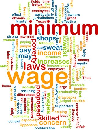 wage: Word cloud concept illustration of minimum wage