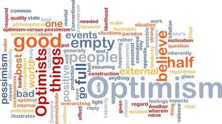 optimist: Word cloud concept illustration of optimism optimist