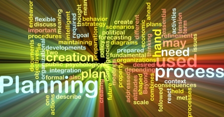 Word cloud concept illustration of planning process glowing light effect  illustration