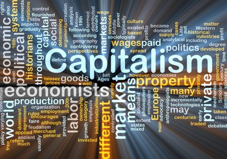 capitalismo: Word cloud concept illustration of capitalism economy glowing light effect